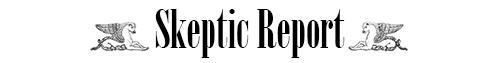 SkepticReport